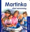 Martinka slaví narozeniny