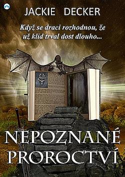 Nepoznané proroctví obálka knihy