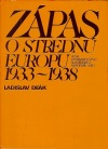 Zápas o strednú Európu 1933-1938: Politicko-diplomatické vzťahy