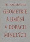 Geometrie a umění v dobách minulých