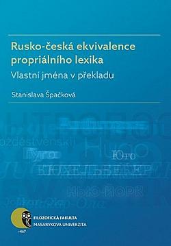 Rusko-česká ekvivalence propriálního lexika obálka knihy