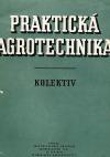 Praktická agrotechnika