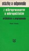 Otázky a odpovede z mikroprocesorov a mikropočítačov - architektúra a programovanie