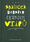 Špalíček dobrých českých vtipů