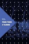 Praha temná a tajemná: Neturistický průvodce alternativní minulostí města