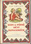 Hry a písně dětí slovanských