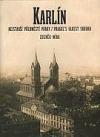 Karlín - nejstarší předměstí Prahy