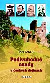 Podivuhodné osudy v českých dějinách