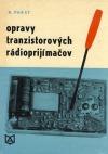 Opravy tranzistorových rádioprijímačov