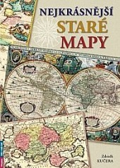 Nejkrásnější staré mapy obálka knihy