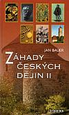 Záhady českých dějin II