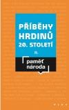 Příběhy hrdinů 20. století II.