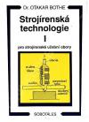 Strojírenská technologie I