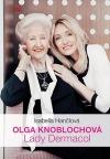 Olga Knoblochová - Lady Dermacol