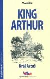 King Arthur/ Král Artuš