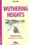 Wuthering Heights / Na Větrné hůrce
