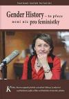 Gender History: to přece není nic pro feministky