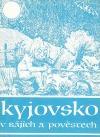 Kyjovsko v bájích a pověstech