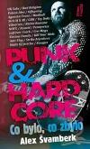 Punk & hardcore: Co bylo, co zbylo