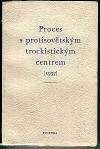 Proces s protisovětským trockistickým centrem (1937)