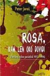 Rosa, kam len oko dovidí