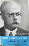 Slovenský vývoj a luďácká zrada