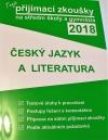Tvoje přijímací zkoušky na střední školy a gymnázia 2018 - Český jazyk a literatura