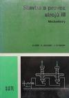 Stavba a provoz strojů III. mechanismy
