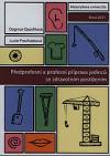 Předprofesní a profesní příprava jedinců se zdravotním postižením
