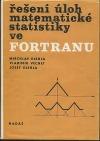 Řešení úloh matematické statistiky ve FORTRANU