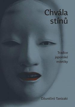 Chvála stínů. Tradice japonské estetiky obálka knihy