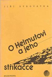 O Helmutovi a jeho stříkačce obálka knihy