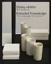 Otisky vědění. Řeč keramiky