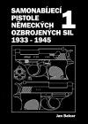 Samonabíjecí pistole německých ozbrojených sil 1933 – 1945: díl 1.