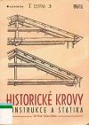 Historické krovy : konstrukce a statika