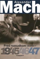 Pred rozsudkom: Denníky 1945 – 47 obálka knihy