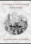 Historie a současnost podnikání na Kladensku a Slánsku