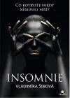 Insomnie: Co kdybyste nikdy nemuseli spát?