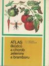 Atlas škůdců a chorob zeleniny a bramboru