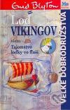 Loď Vikingov alebo Tajomstvo loďky vo fľaši