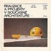 Realizace a projekty v současné architektuře