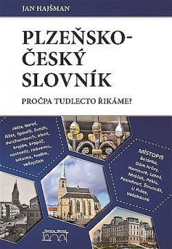 Plzeňsko-český slovník: Pročpa tudlecto řikáme? obálka knihy
