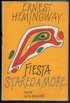 Fiesta / Stařec a moře