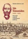 Ján Simonides (1639-1674): Slovenský mučeník zo Spoločnosti Ježišovej