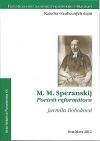 M. M. Speranskij: Portrét reformátora