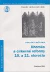 Uhorsko a cirkevné reformy 10. a 11. storočia