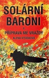 Solární baroni II - Příprava mé vraždy obálka knihy