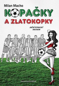 Kopačky a zlatokopky - Akční fotbalový erotikon