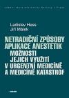 Netradiční způsoby aplikace anestetik