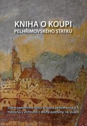 Kniha o koupi pelhřimovského statku